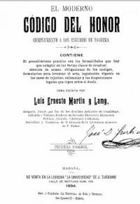 El moderno código del honor: complemento a los estudios de esgrima