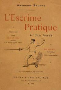 L'escrime pratique au XIXe siécle