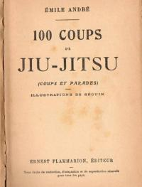 100 Coups de jiu-jitsu (coups et parades)