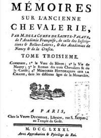 Mémoires sur l'ancienne chevalerie; considerée comme un établissement politique & militaire. Tome Troisième