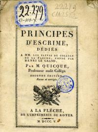 Principes d'escrime, dédiés a MM. Les éléves du college de la fléche, fonde par Henri Le Grand