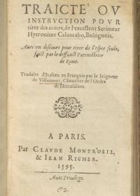 Traité ou instruction pour tirer des armes traduit par par Jacques de Villamont