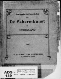 Eene poging tot bevordering van de schermkunst in Nederland