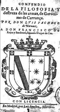 Compendio de La filosofia y destreza de las armas, de Geronimo de Carrança / por Don Luis Pacheco de Naruaez