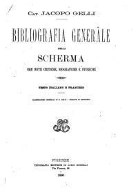 Bibliografia generale della scherma con note critiche, biographiche e storiche