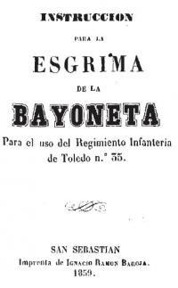 instruccion para la Esgrima de la bayoneta Para el uso del Regimento Infanteria de Toledo n. 35