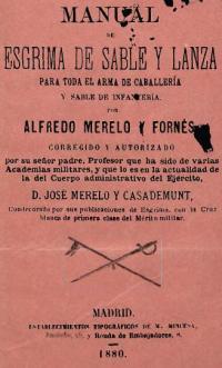 Manual de esgrima de sable y lanza para toda el arma de caballería y sable de infanteria