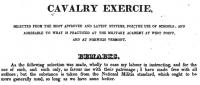 Cavalry exercie: selected from the most approved and latest systems, for the use of schools and agreeable to what is practiced at the military academy at west point, and at norwich vermont