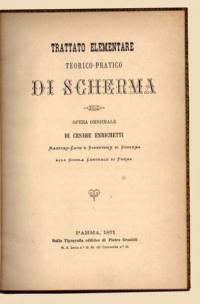 Trattato elementare teorico - pratico di  Scherma. opera originale