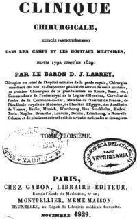 Clinique chirurgicale exercée particuliérement dans les camps et les hopitaux militaires depuis 1792 jusqu'en 1829