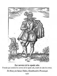 Los secretos de la espada sola. Henri de Sainct-Didier, Gentil hombre provenzal.