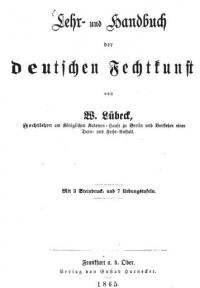 Lehr- und Handbuch der deutschen Fechtkunst: Mit 3 Steindruck- und 7 Uebungstafeln