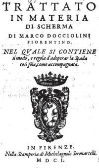Trattato in Materia di Scherma. Nel quale si contiene il modo, e regola d'adoperar la spada cosě sola, come accompagnata