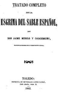 Tratado Completo de la Esgrima del Sable Espanol