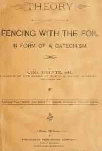 Theory of fencing with the foil in form of a catechism