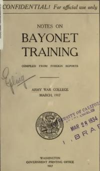 Notes on bayonet training: compiled from foreign reports